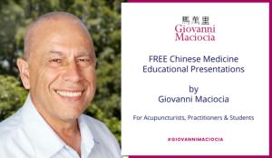 Free_ Chinese_Medicine_Educational_Presentations_by_Giovanni_Maciocia